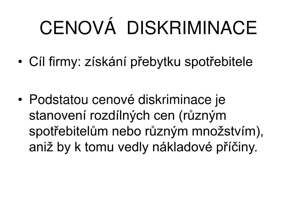 CENOVÁ  DISKRIMINACE