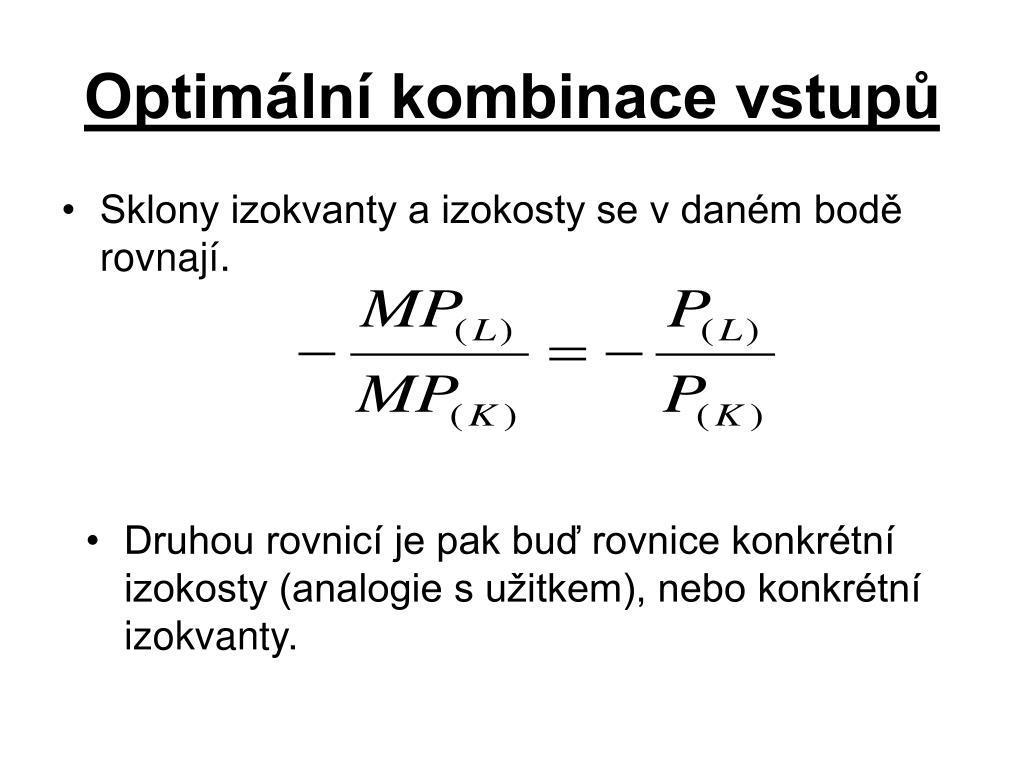 Optimální kombinace vstupů