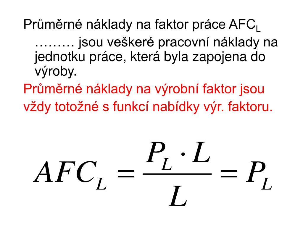 Průměrné náklady na faktor práce AFC