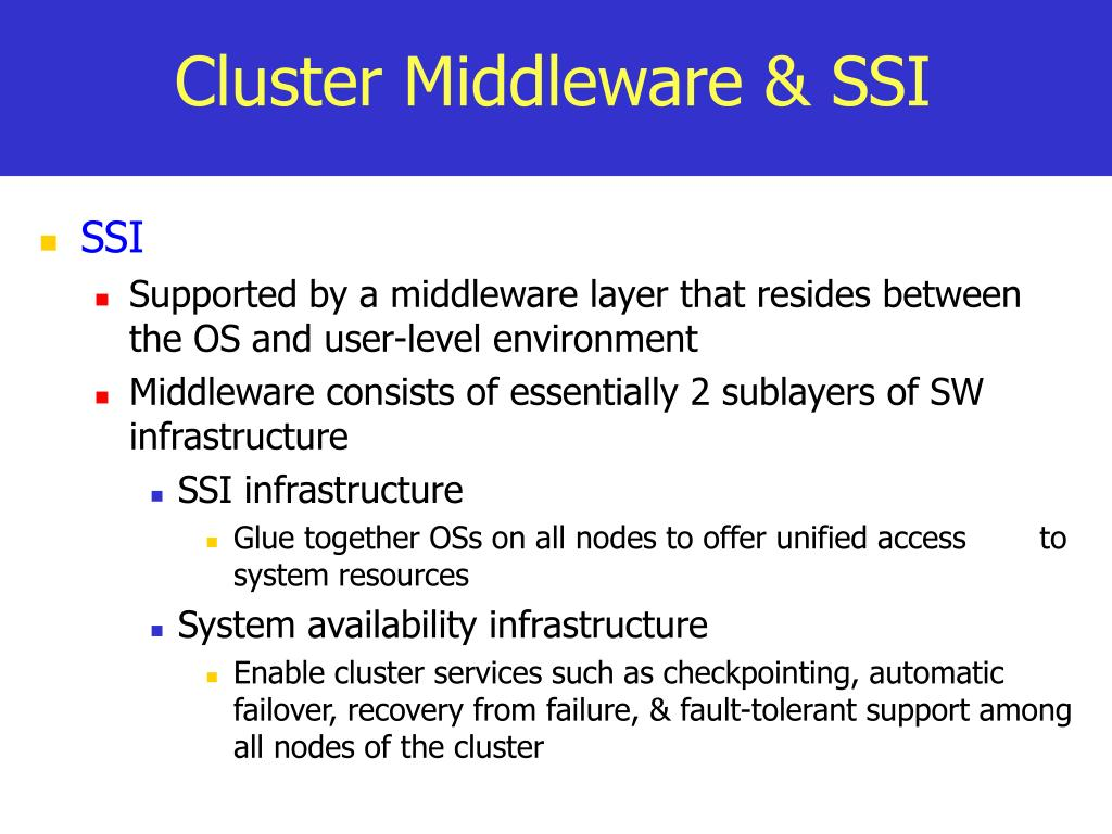 Cluster Middleware & SSI