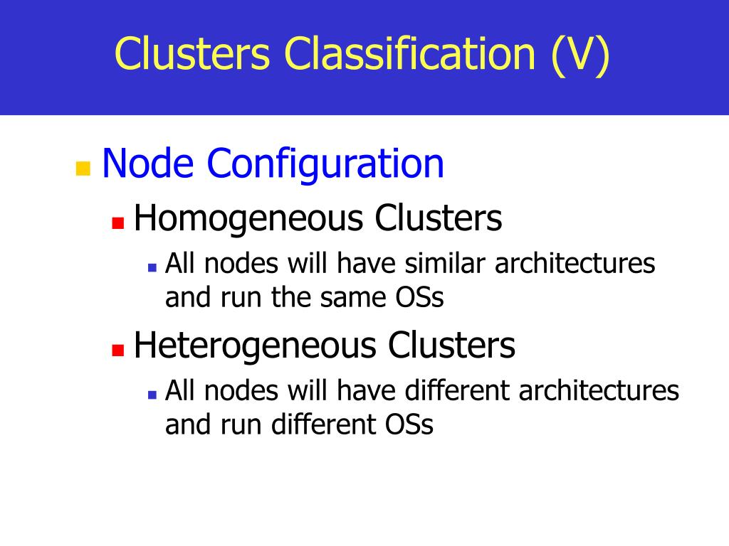 Clusters Classification (V)