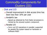 commodity components for clusters iii
