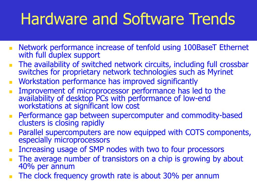 Hardware and Software Trends