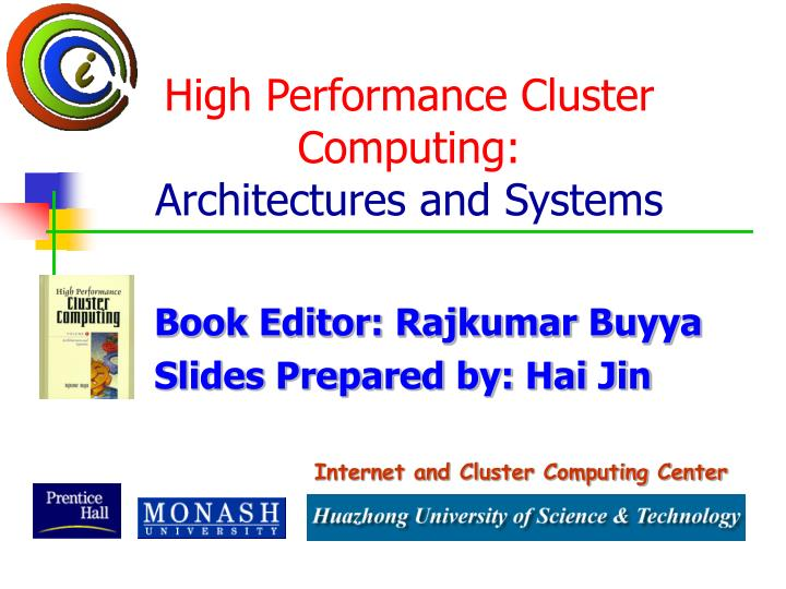 High performance cluster computing architectures and systems l.jpg