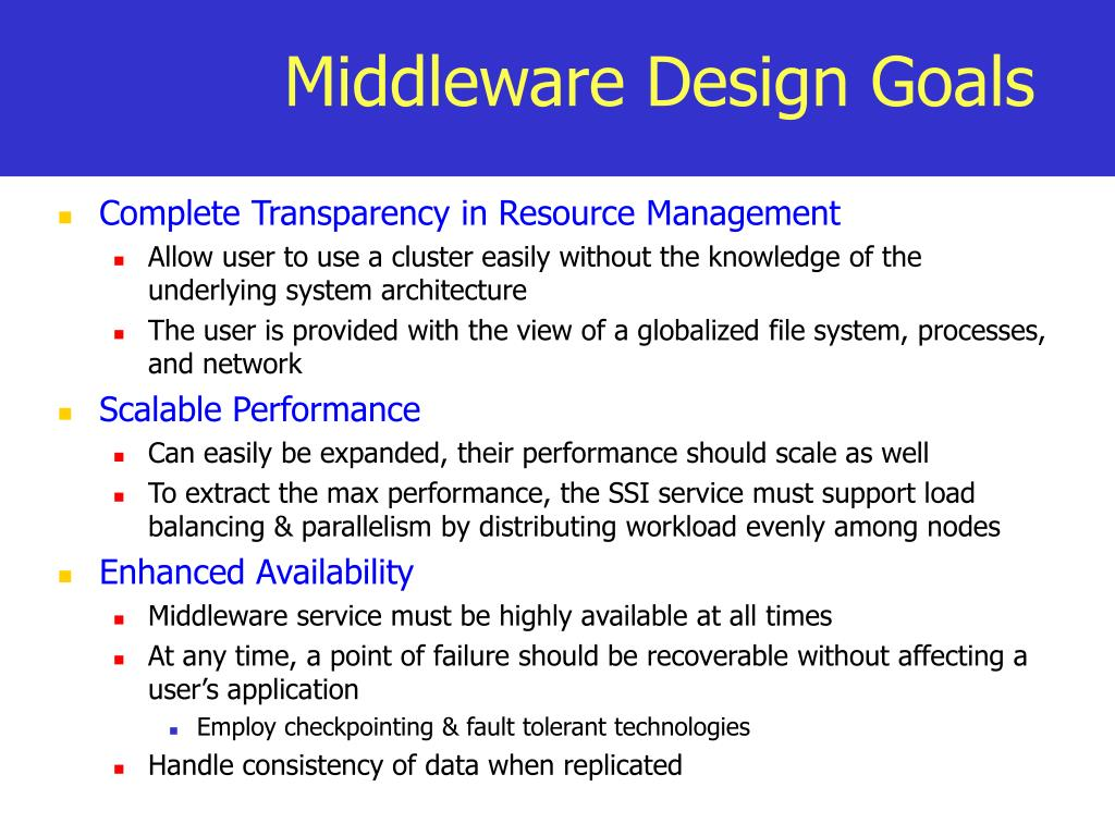 Middleware Design Goals