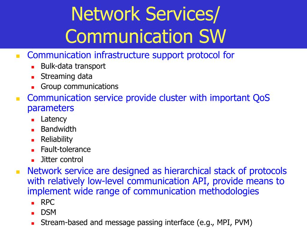 Network Services/ Communication SW
