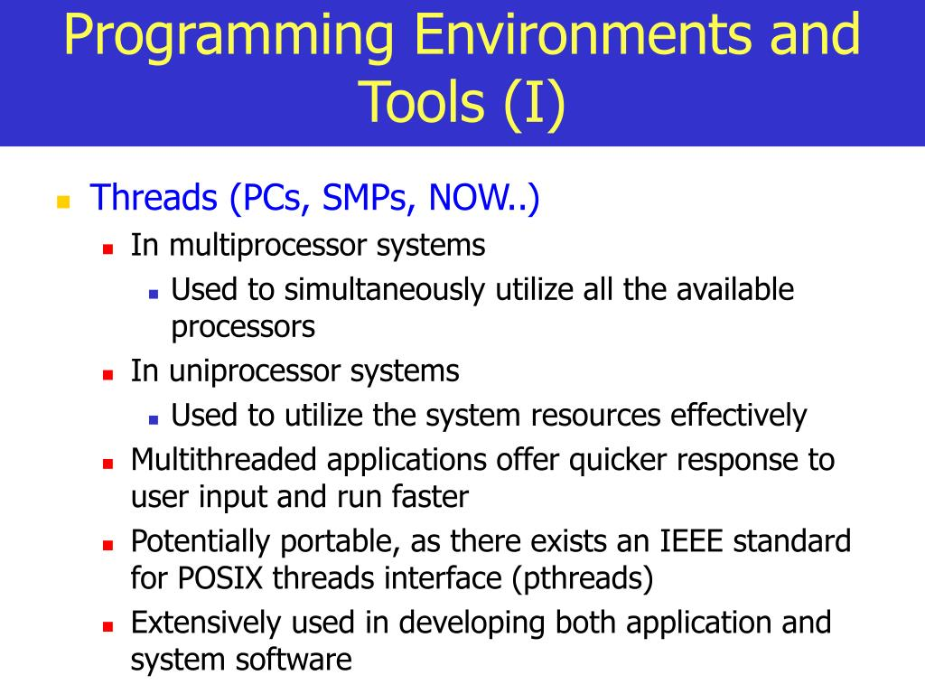 Programming Environments and Tools (I)
