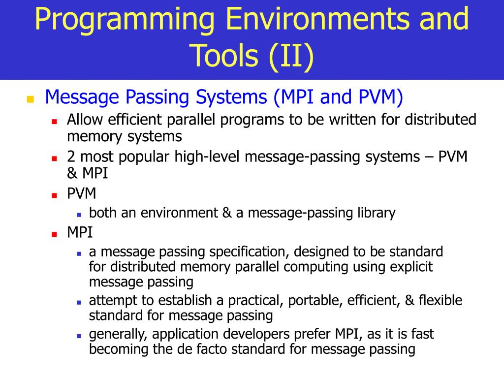 Programming Environments and Tools (II)