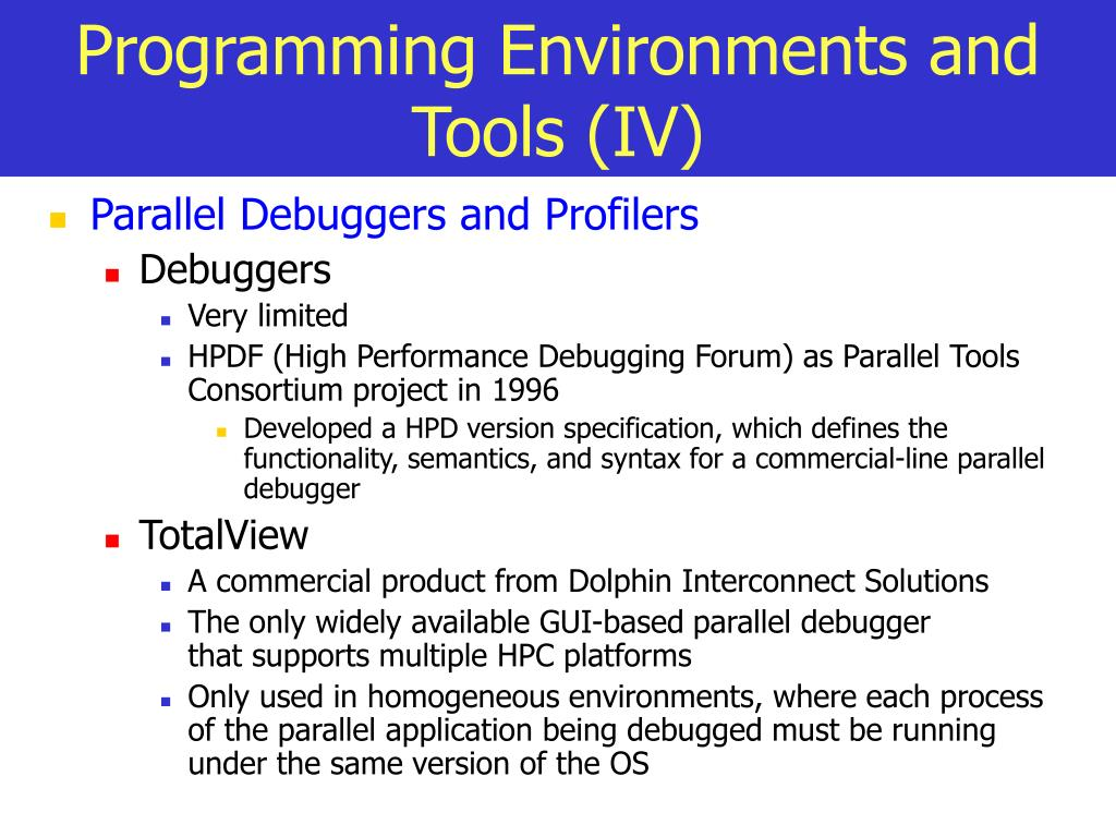 Programming Environments and Tools (IV)