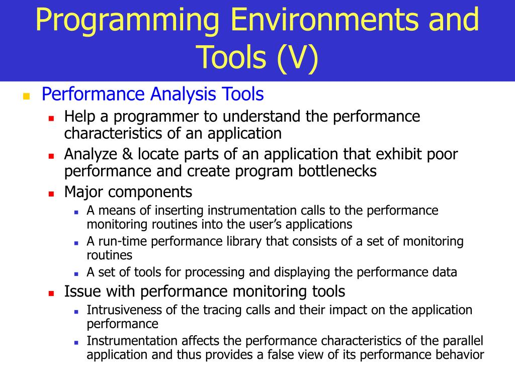Programming Environments and Tools (V)