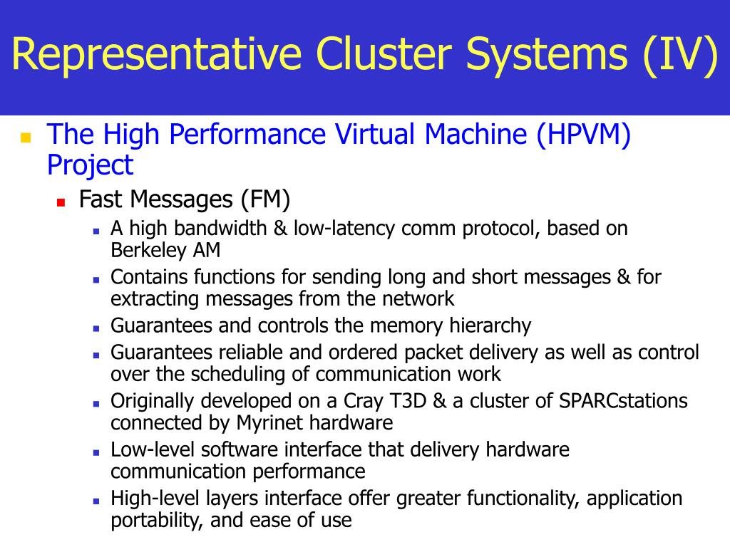 Representative Cluster Systems (IV)
