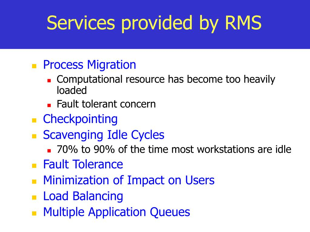 Services provided by RMS
