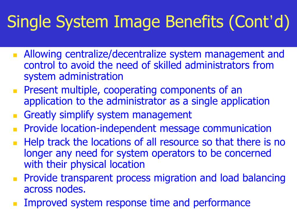 Single System Image Benefits (Cont