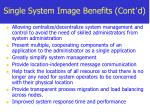 single system image benefits cont d