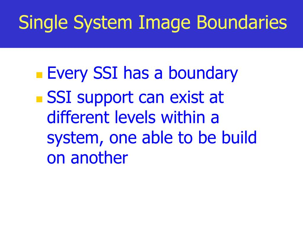 Single System Image Boundaries