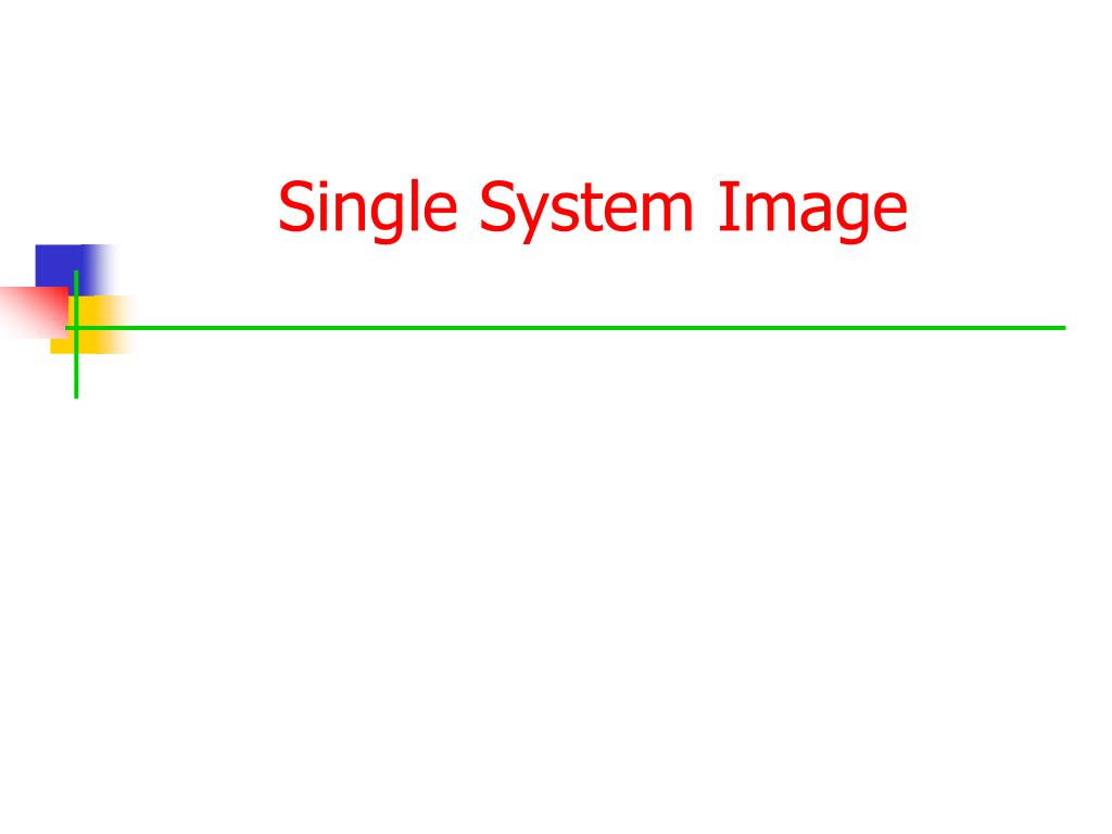 Single System Image