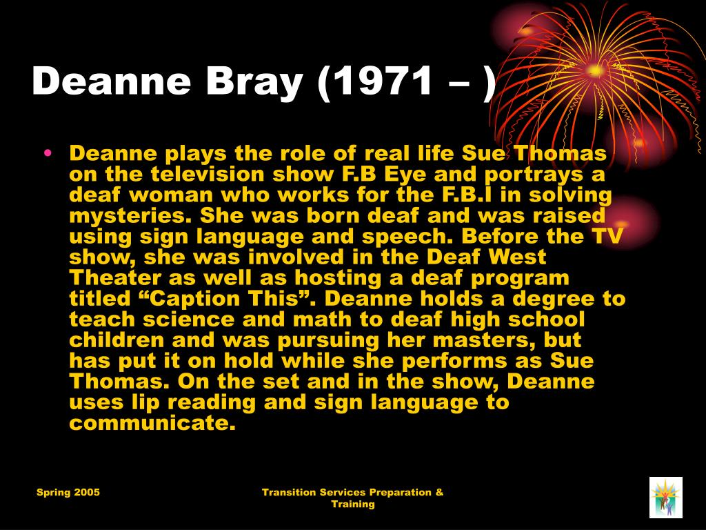 Deanne Bray (1971 – )