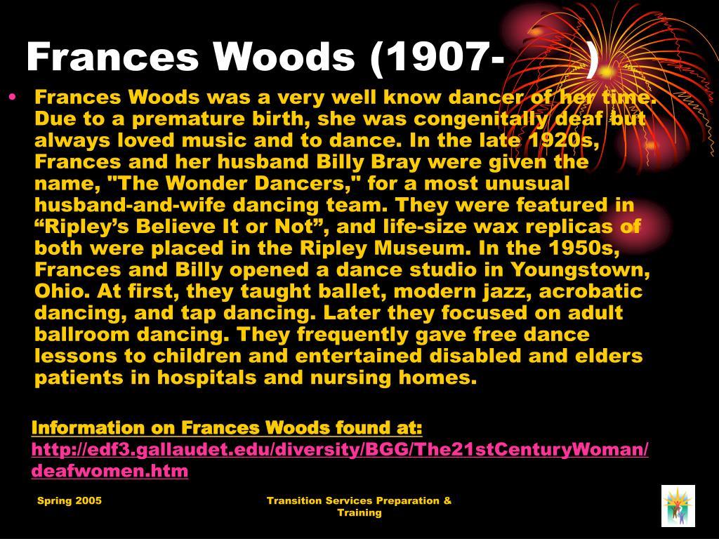 Frances Woods (1907- )
