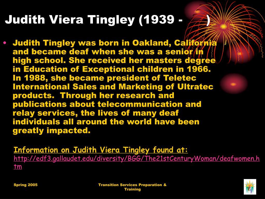 Judith Viera Tingley (1939 - )
