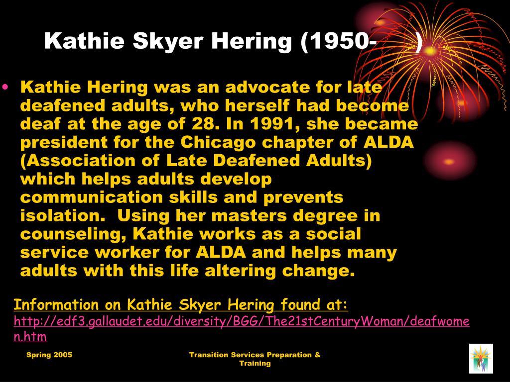 Kathie Skyer Hering (1950- )