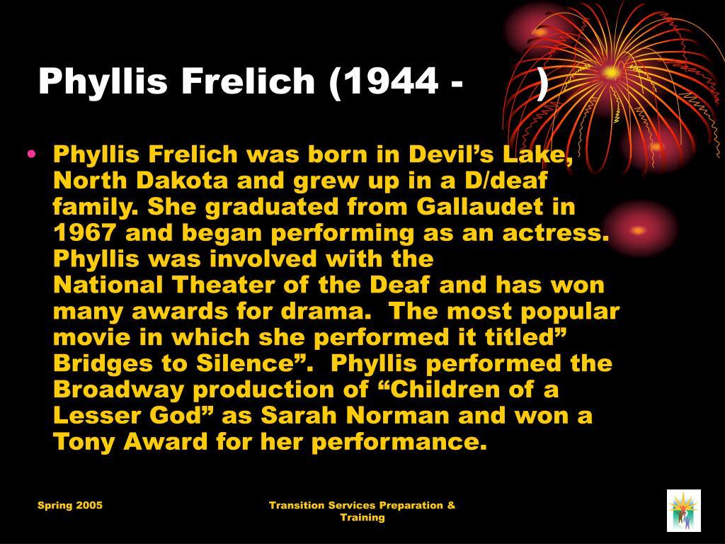 Phyllis Frelich (1944 - )