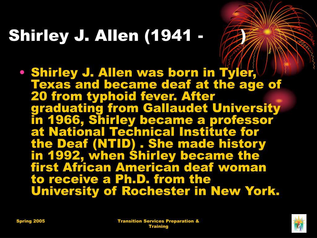 Shirley J. Allen (1941 - )