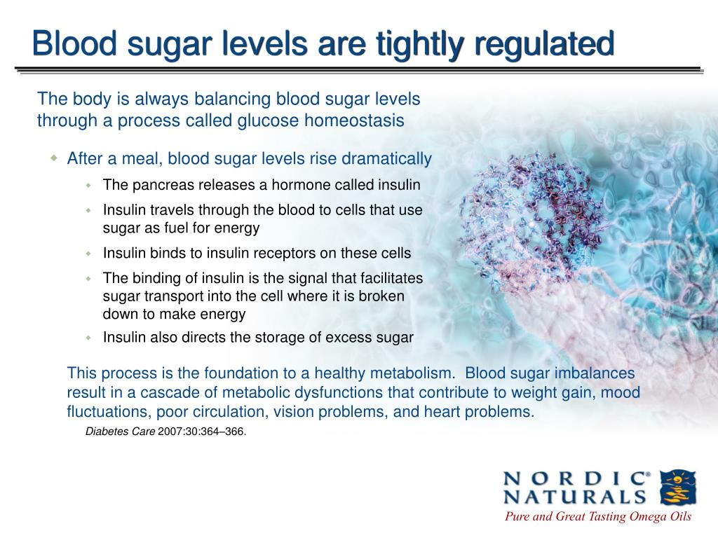 Blood sugar levels are tightly regulated