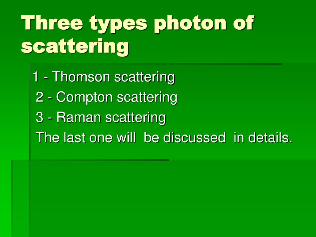 Three types photon of scattering