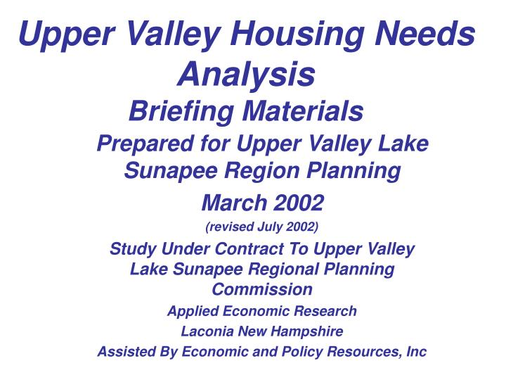 Upper valley housing needs analysis briefing materials