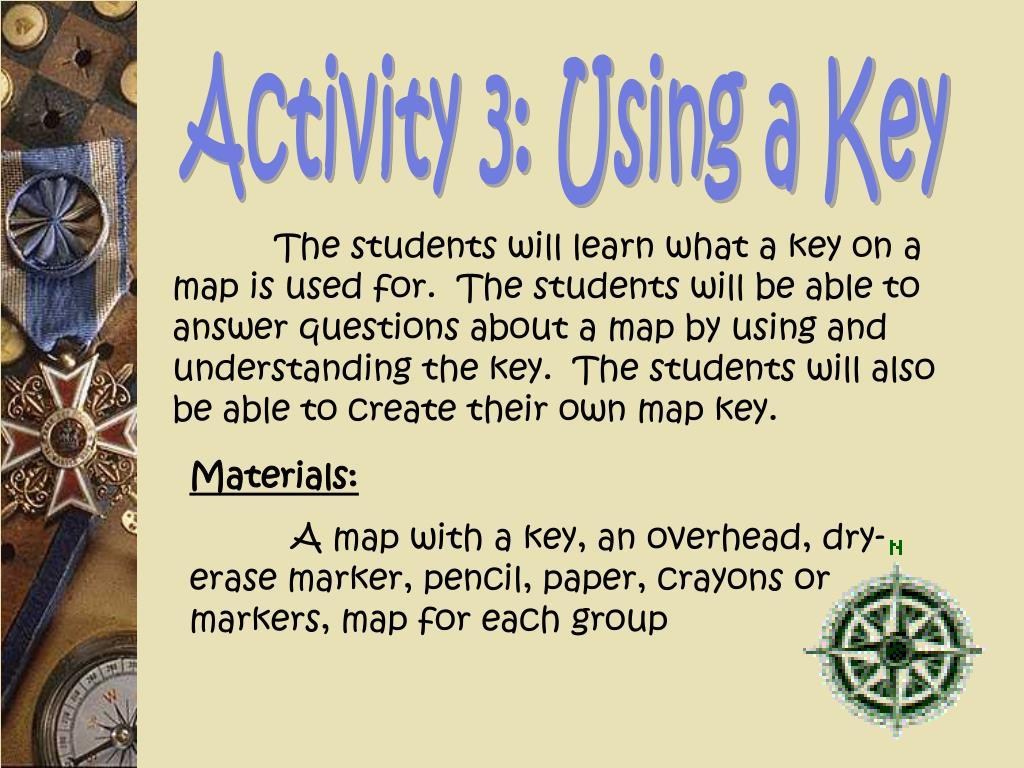 Activity 3: Using a Key