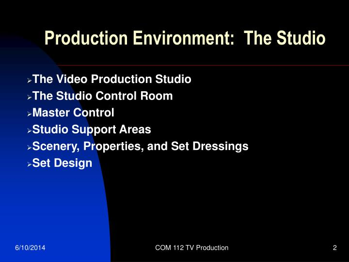 Production environment the studio1