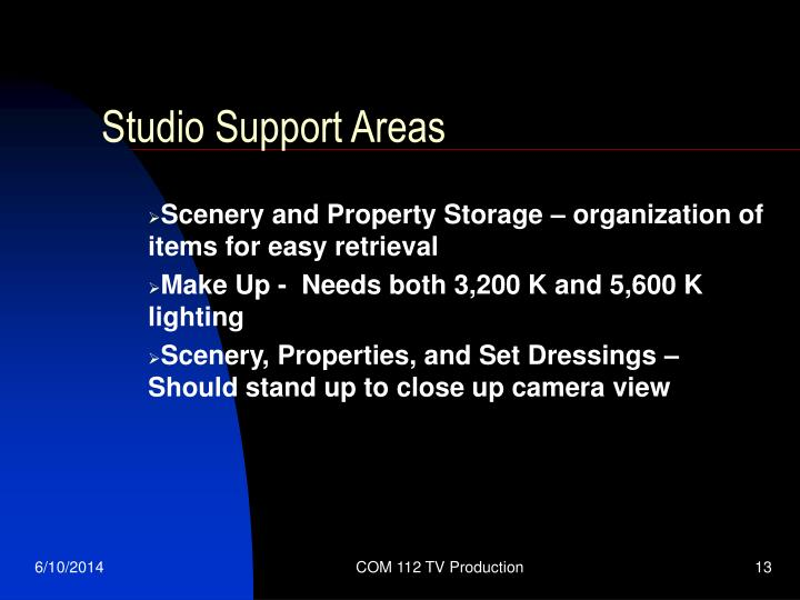 Studio Support Areas