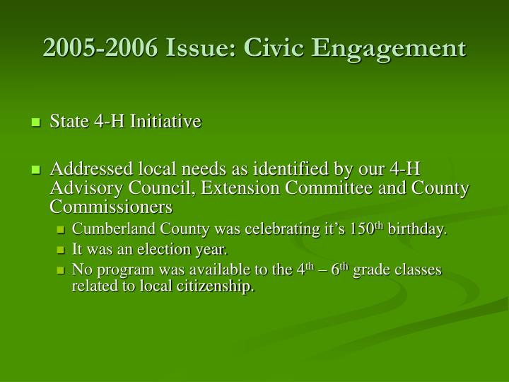 2005 2006 issue civic engagement