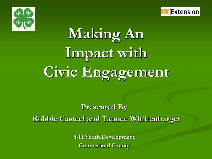 Making an impact with civic engagement l.jpg