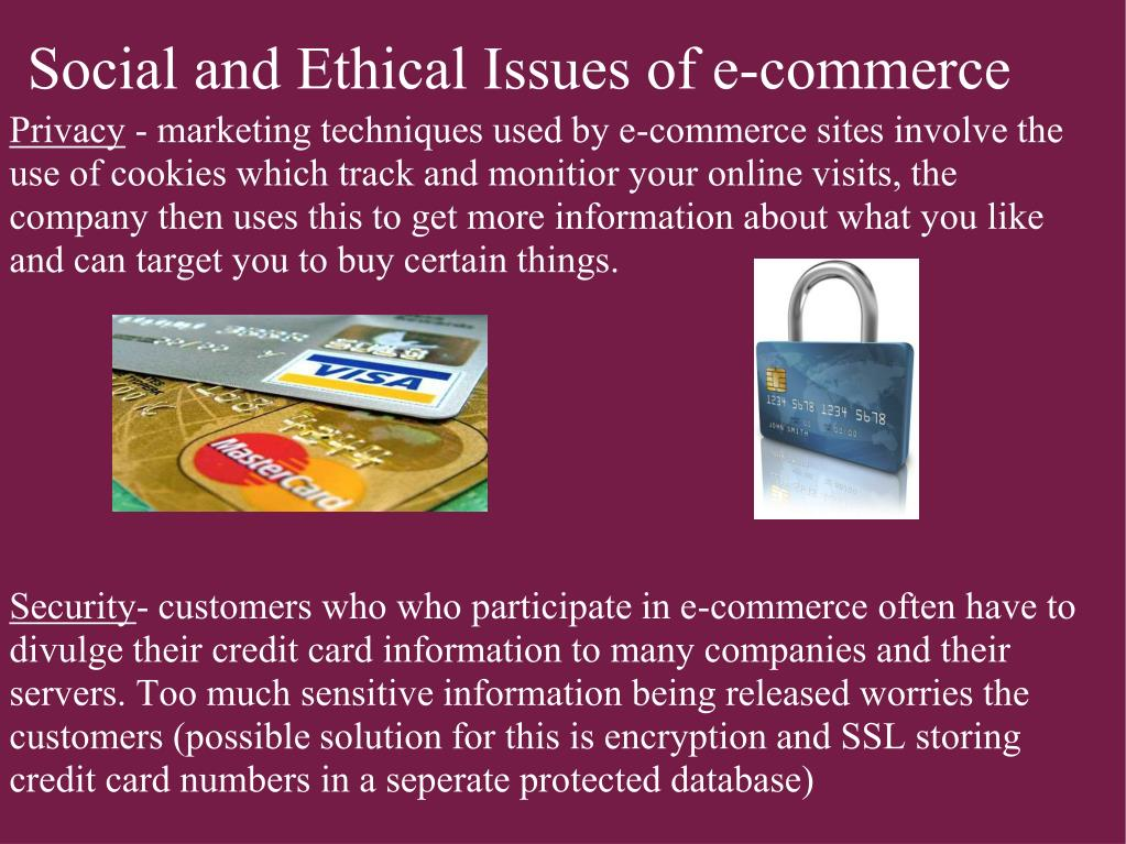 Social and Ethical Issues of e-commerce