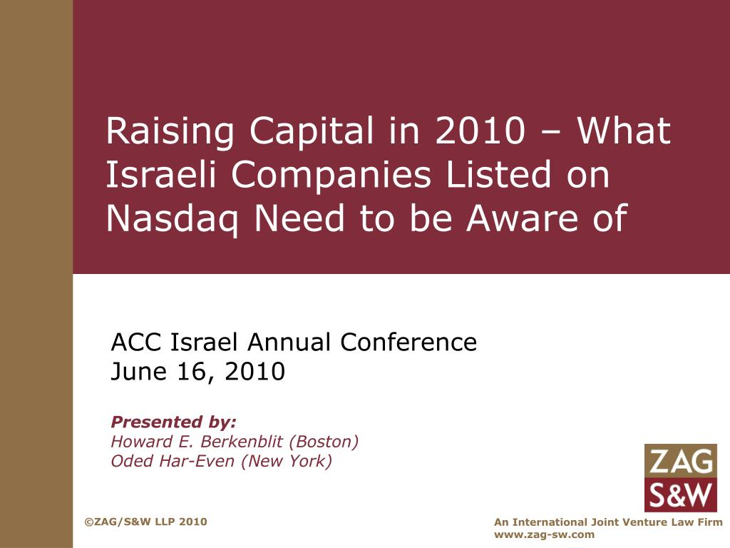 Raising Capital in 2010 – What Israeli Companies Listed on Nasdaq Need to be Aware of