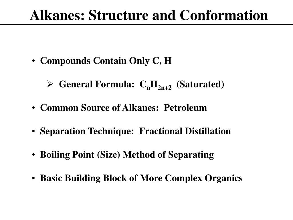 Alkanes: Structure and Conformation
