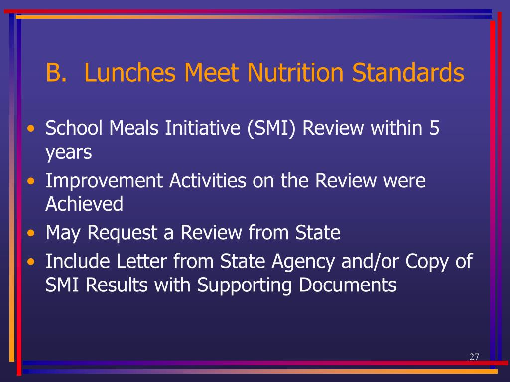 B.  Lunches Meet Nutrition Standards