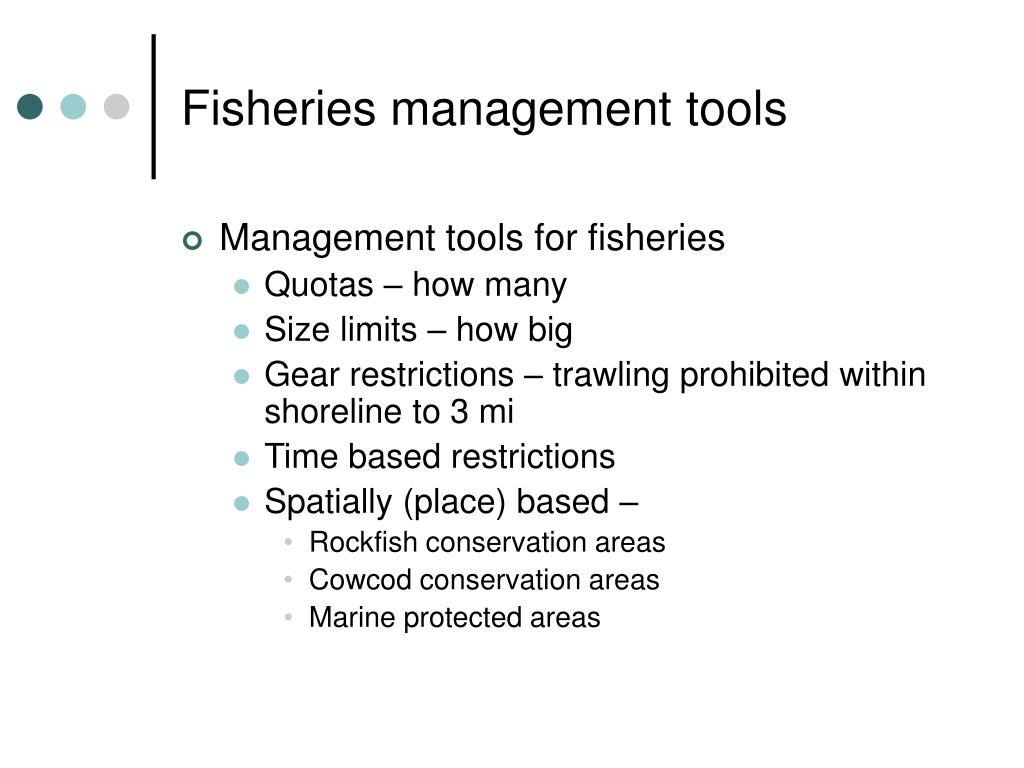 Fisheries management tools