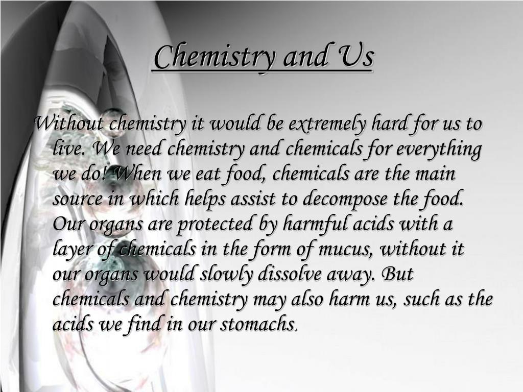 Chemistry and Us