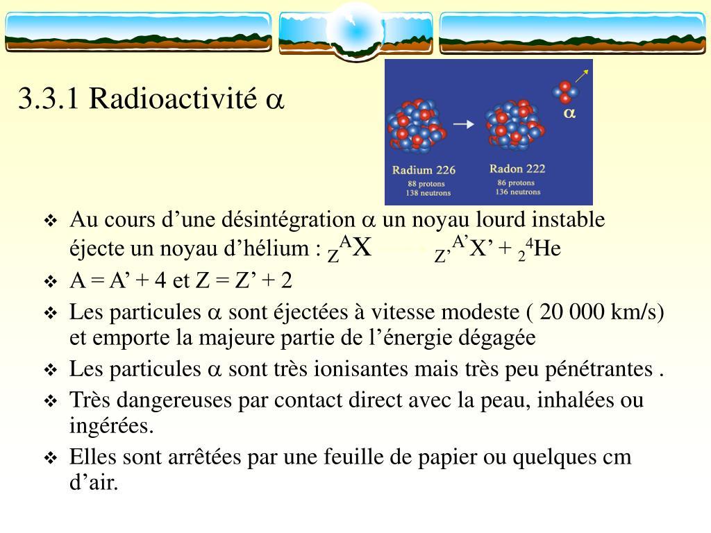 3.3.1 Radioactivité