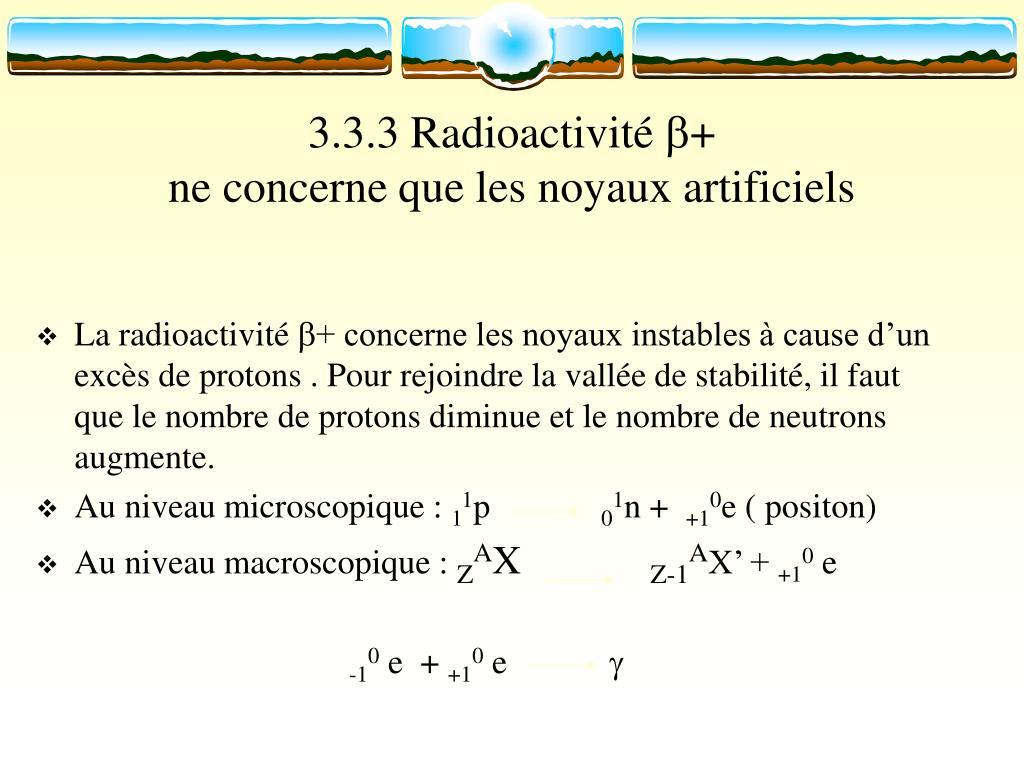 3.3.3 Radioactivité