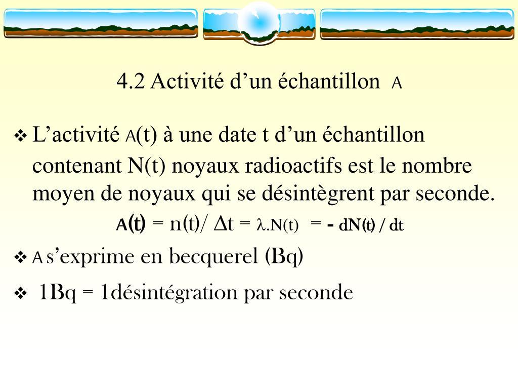 4.2 Activité d'un échantillon