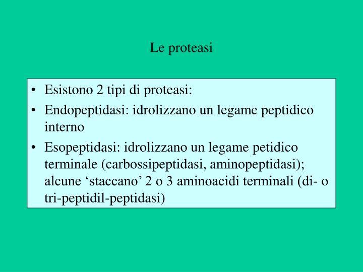 Le proteasi