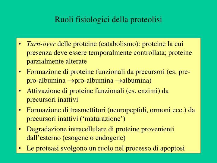 Ruoli fisiologici della proteolisi