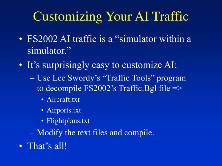 Customizing Your AI Traffic