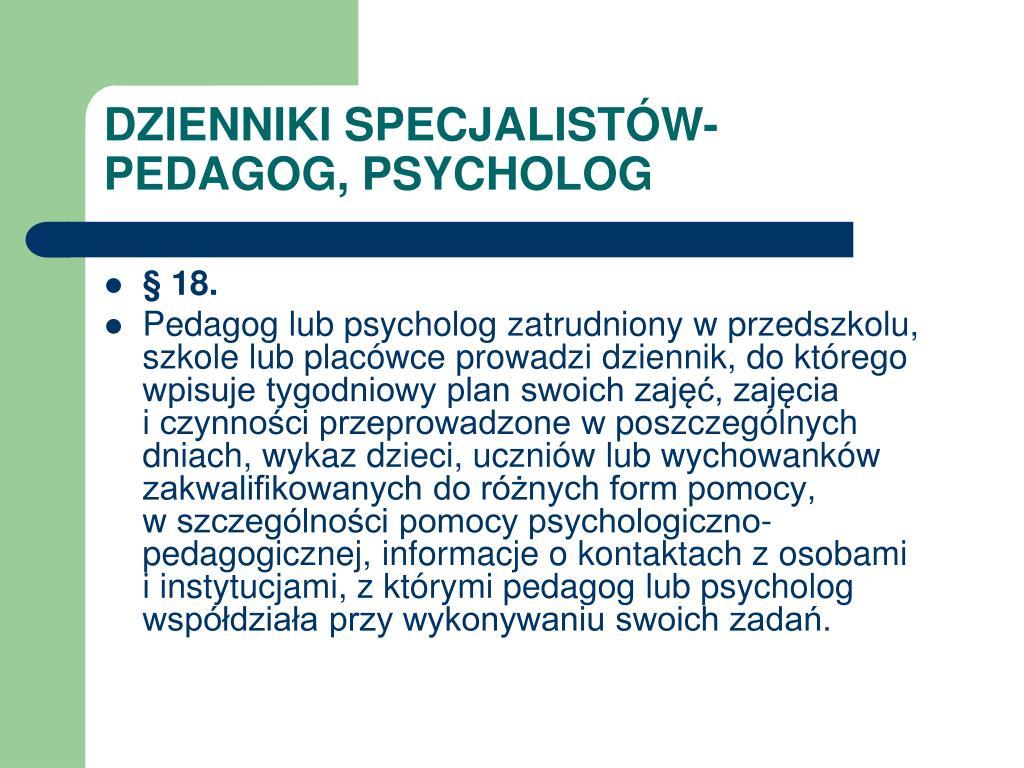 DZIENNIKI SPECJALISTÓW- PEDAGOG, PSYCHOLOG