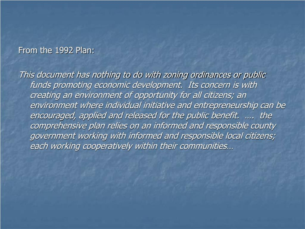 From the 1992 Plan: