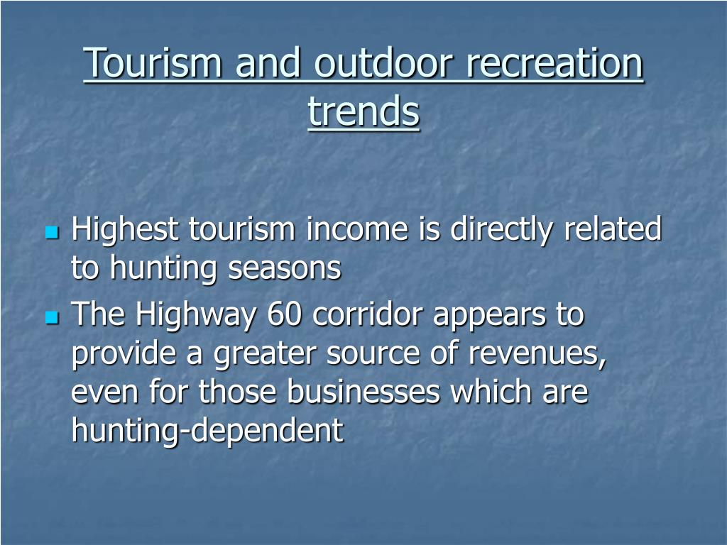 Tourism and outdoor recreation trends