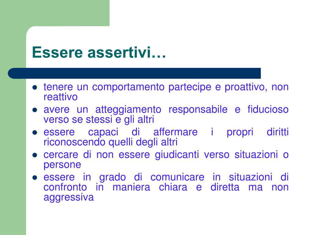 Essere assertivi…